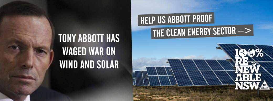 Abbott Proof Clean Energy, 100% Renewable, Greens NSW, John Kaye