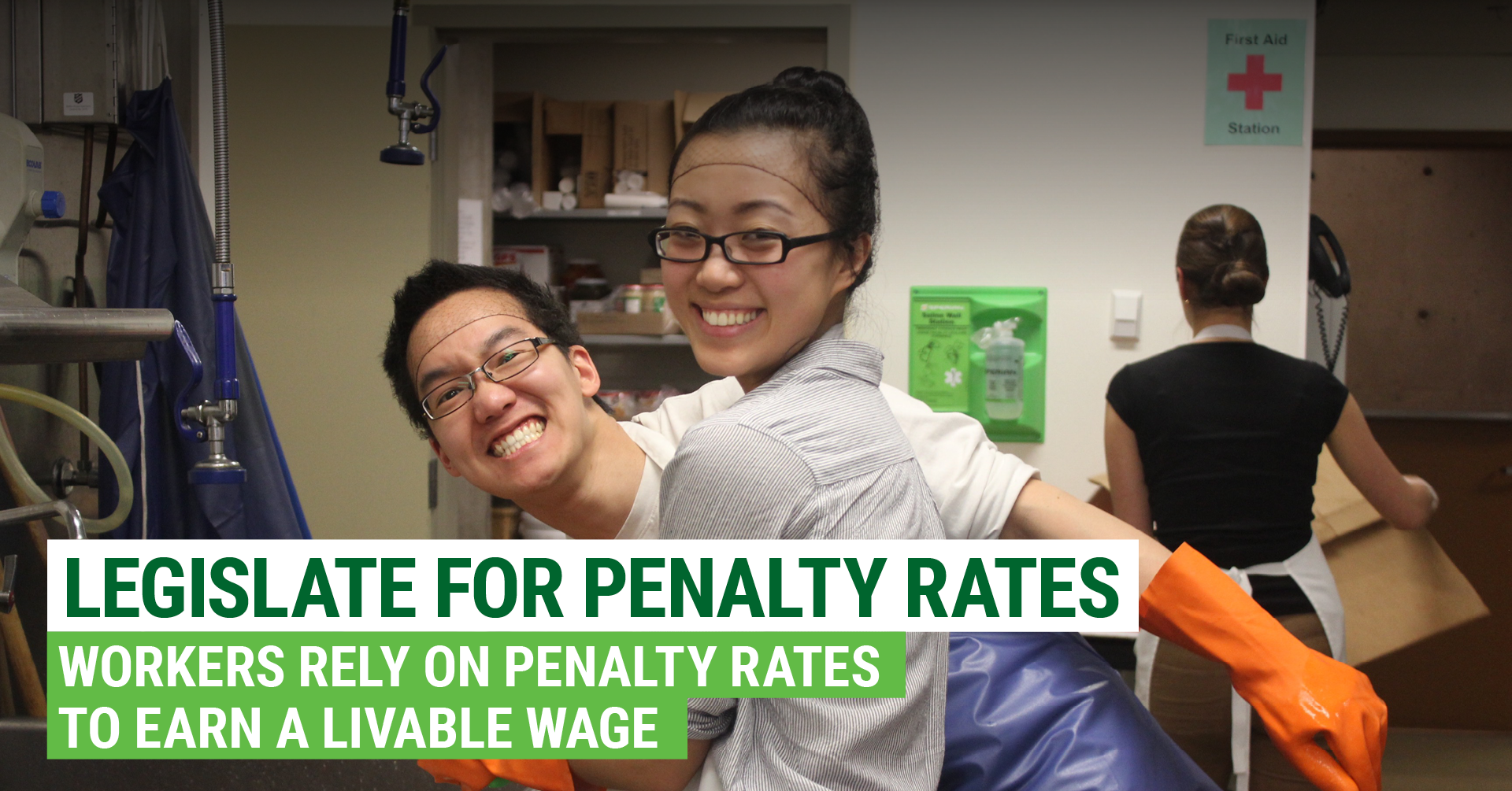 Legislate for Penalty Rates. The Greens work to protect workers' rights.